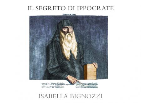 Il segreto di Ippocrate di Isabella Bignozzi | Recensione di Deborah