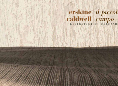 Il piccolo campo di Erskine Caldwell | Recensione di Deborah