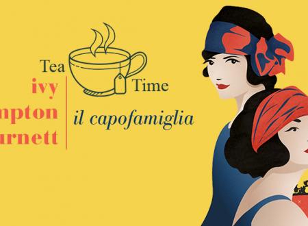 Tea Time: Il capofamiglia di Ivy Compton-Burnett (Fazi Editore)