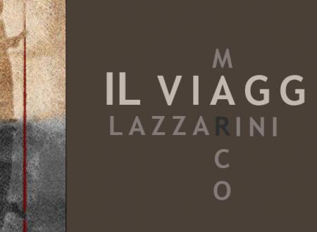 Il viaggio di Marco Lazzarini   Recensione di Deborah