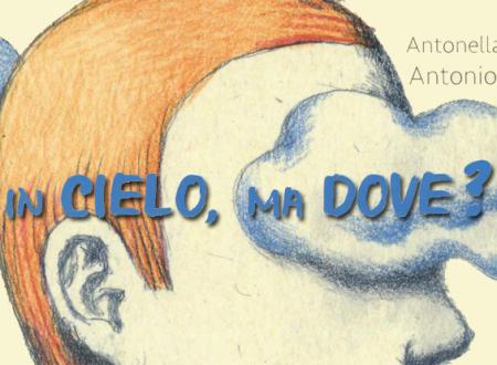 Let's talk about: In cielo, ma dove? di A. Ossorio e A. Ferrara (uovonero)