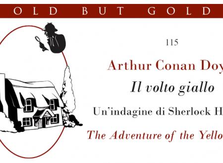 Old but gold: Il volto giallo di Arthur Conan Doyle (Leone Editore)