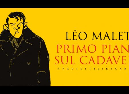 #proiettilidicarta: Primo piano sul cadavere di Léo Malet (Fazi Editore)
