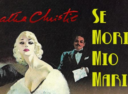 Old But Gold: Se morisse mio marito di Agatha Christie