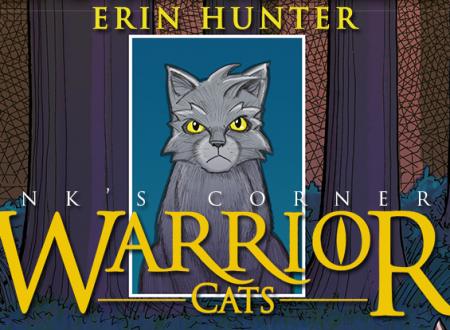 INK'S CORNER: Warrior Cats. L'avventura di Strisciagrigia (Sonda)