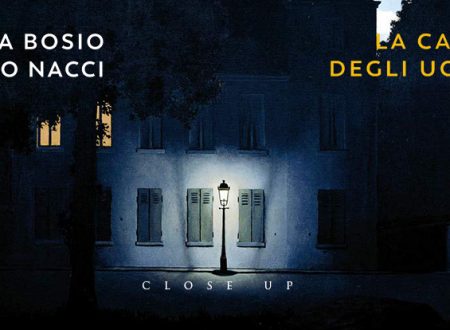 Close-Up #35: La casa degli uccelli di Laura Bosio e Bruno Nacci