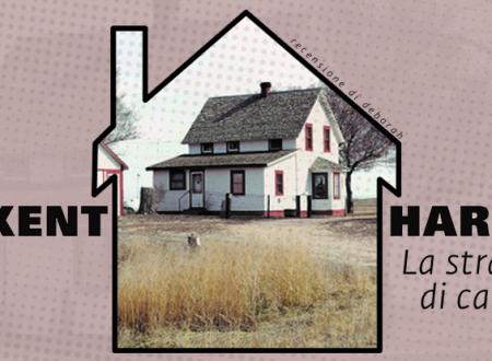 La strada di casa di Kent Haruf | Recensione di Deborah