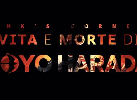 INK'S CORNER: Vita e morte di Toyo Harada (Edizioni Star Comics)