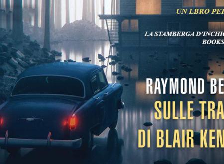Un libro per due: Sulle tracce di Blair Kendrick di Raymond Benson