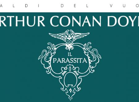 Araldi del vuoto: Il parassita di Arthur Conan Doyle (Caravaggio Editore)