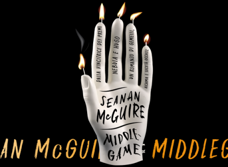Let's talk about: Middlegame di Seanan McGuire (Mondadori)