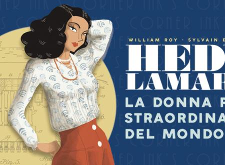 INK'S CORNER: Hedy Lamarr di William Roy e Sylvain Dorange