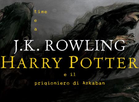 Tea time: Harry Potter e il prigioniero di Azkaban (ed. illustrata)