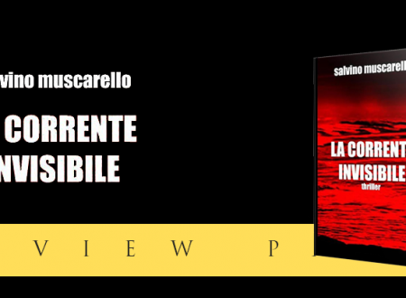Review Party: La corrente invisibile di Salvino Muscarello