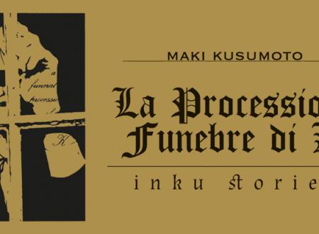 Inku Stories #61: La processione funebre di K di Maki Kusumoto