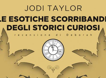 Le esotiche scorribande degli storici curiosi di Jodi Taylor