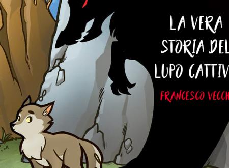 Macchioline: La vera storia del Lupo Cattivo di Francesco Vecchi