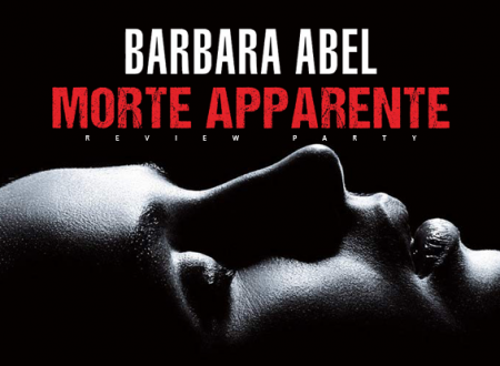 Review Party: Morte apparente di Barbara Abel (Leone Editore)