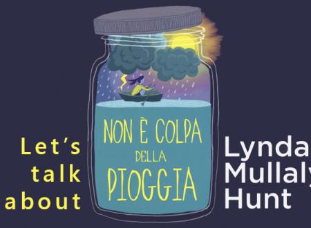 Let's talk about: Non è colpa della pioggia di Lynda Mullaly Hunt (Uovonero)
