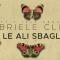 Let's talk about: Con le ali sbagliate di Gabriele Clima (Uovonero)