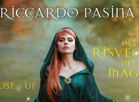 Close-Up #40: Il risveglio del mago di Riccardo Pasina