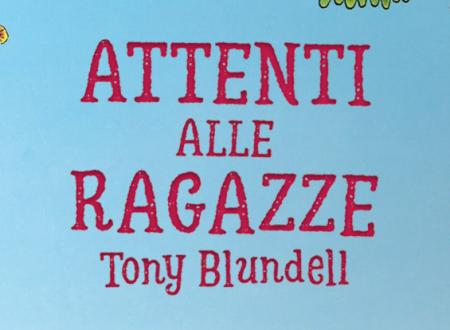 Macchioline: Attenti alle ragazze di Tony Blundell (Il Barbagianni)