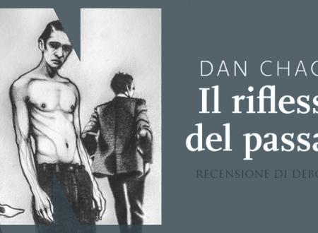 Il riflesso del passato di Dan Chaon | Recensione di Deborah
