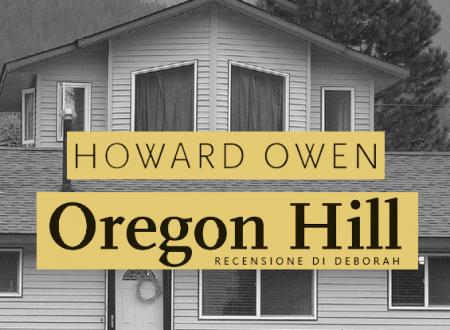 Oregon Hill di Howard Owen | Recensione di Deborah