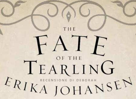 The Fate of the Tearling di Erika Johansen | Recensione di Deborah