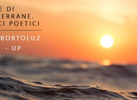 Close-Up #43: Gocce di Mediterraneo. Scorci poetici di Sara Bortoluz