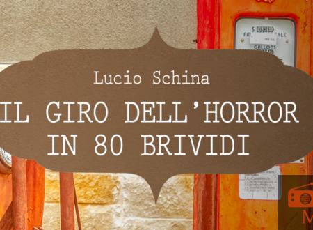 Music Monday: Il giro dell'Horror in 80 brividi di Lucio Schina