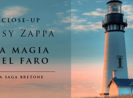 Close-Up #45: La magia del faro di Susy Zappa (Il Frangente)