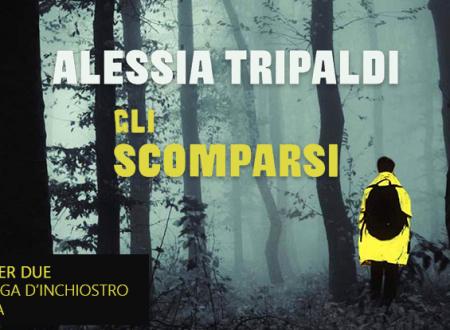 Un libro per due: Gli scomparsi di Alessia Tripaldi (Rizzoli)