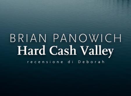 Hard Cash Valley di Brian Panowich | Recensione di Deborah