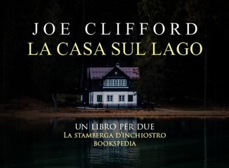 Un libro per due: La casa sul lago di Joe Clifford (Leone Editore)