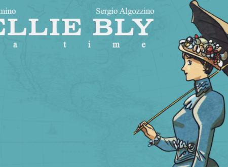 Tea time: Nellie Bly di Luciana Cimino e Sergio Algozzino