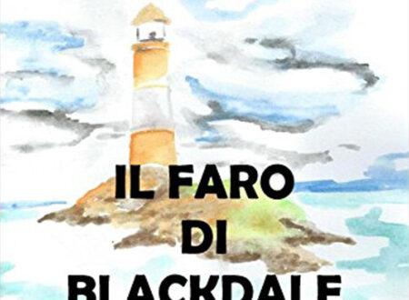 Il faro di Blackdale di Alvise Brugnolo | Recensione di Deborah