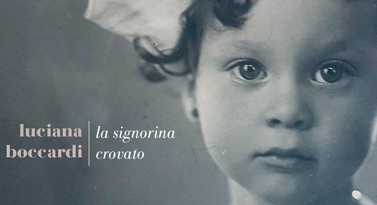 Close-Up: La signorina Crovato di Luciana Boccardi (Fazi Editore)