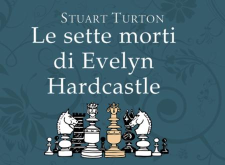 Tea Time: Le sette morti di Eveline Hardcastle di Stuart Turton