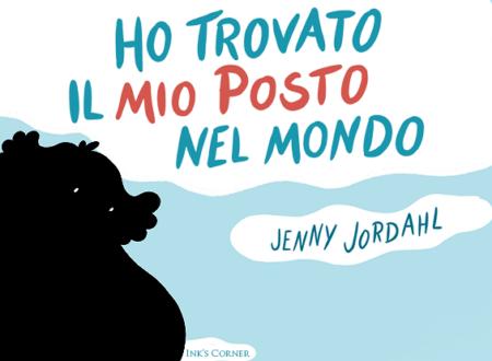 INK'S CORNER: Ho trovato il mio posto nel mondo di Jenny Jordahl