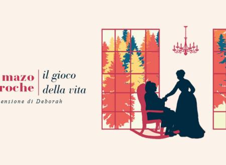 Il gioco della vita di Mazo de la Roche | Recensione di Deborah