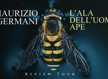 Review Tour: L'ala dell'Uomo Ape di Maurizio Germani