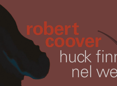Huck Finn nel West di Robert Coover | Recensione di Deborah