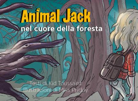 INK'S CORNER: Animal Jack di Kid Toussaint e Miss Prickly
