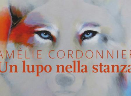 Un lupo nella stanza di Amélie Cordonnier | Recensione di Deborah