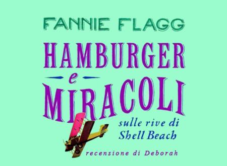 Hamburger e miracoli sulle rive di Shell Beach di Fannie Flagg