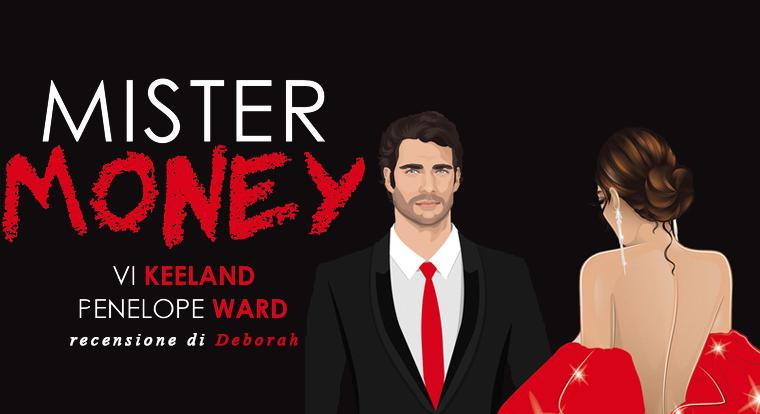 Mister Money di Vi Keeland e Penelope Ward | Recensione di Deborah